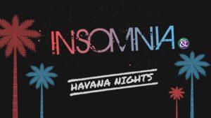 Insomnia **Havana Nights** @ Musicafe Leuven | Leuven | Vlaanderen | België