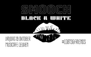Smooch **Black & White** @ Musicafe Leuven | Leuven | Vlaanderen | België